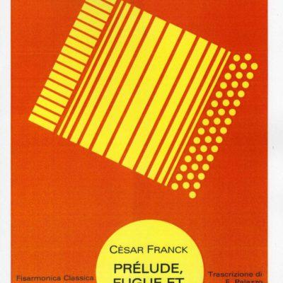 Cèsar Franck Prélude, Fugue et Variation